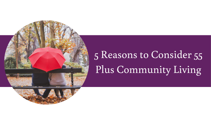5 Reasons to Consider 55 Plus Community Living in West Seattle