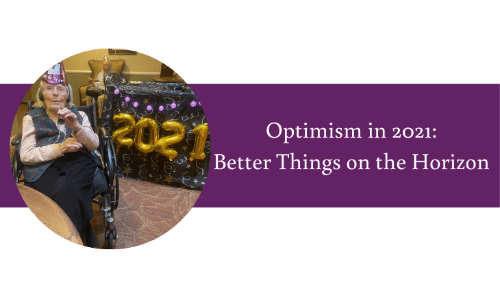 Optimism in 2021 - Better Things Ahead | Daystar Retirement Village