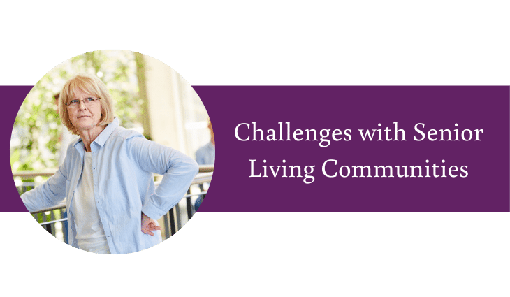Problems with Over 55 and Senior Living Communities