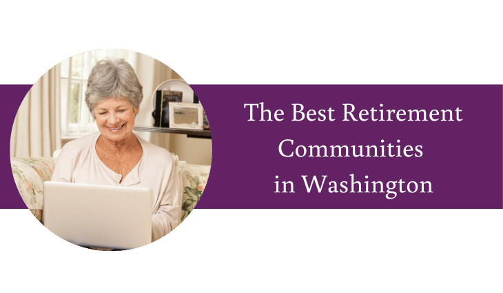 The Best Retirement Communities in Washington State