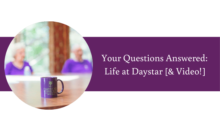 Your Questions Answered Life at Daystar [& Video!] | Daystar Retirement Village West Seattle WA
