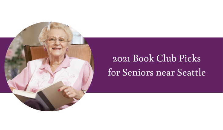 2021 Book Club Picks for Seniors near Seattle | Daystar Retirement Village Blog