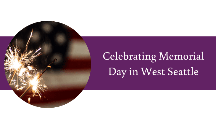 Celebrating Memorial Day in West Seattle
