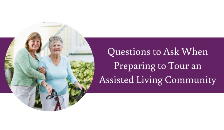 Questions to Ask When Preparing to Tour an Assisted Living Community | Daystar Seattle