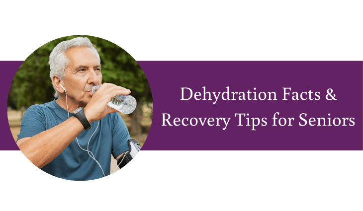 Dehydration Facts for Seniors in Washington