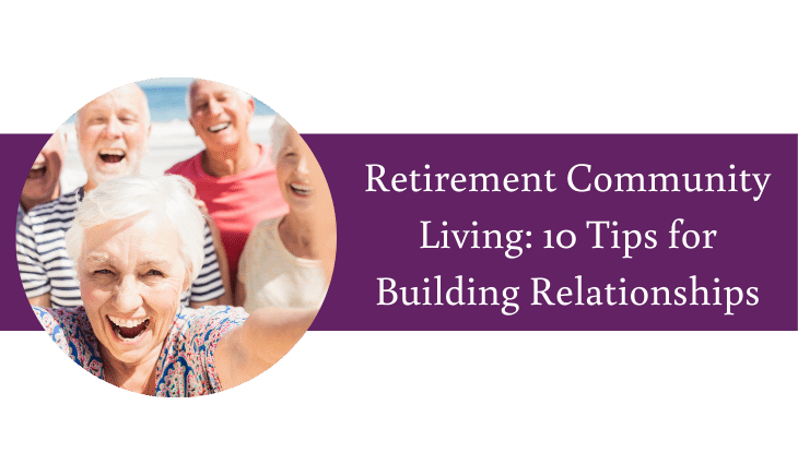 10 Tips for Seniors for Building Relationships