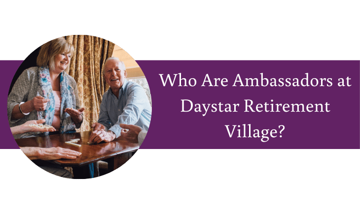 Who Are Ambassadors at Daystar Retirement Village?